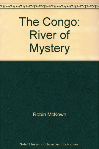 9780070453616: The Congo: River of Mystery