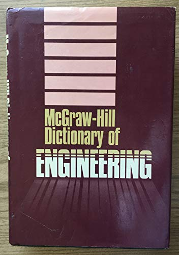 9780070454125: McGraw-Hill Dictionary of Engineering