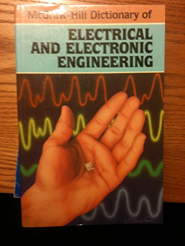 9780070454132: McGraw-Hill Dictionary of Electrical and Electronic Engineering