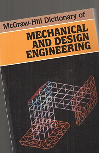 9780070454149: McGraw-Hill Dictionary of Mechanical and Design Engineering