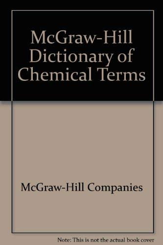 9780070454170: McGraw-Hill Dictionary of Chemical Terms