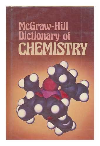 9780070454200: McGraw-Hill Dictionary of Chemistry