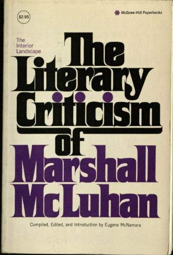 9780070454446: INTERIOR LANDSCAPE: THE LITERARY CRITICISM OF MARSHALL MCLUHAN