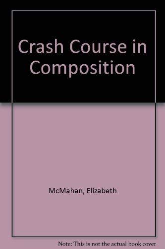 9780070454569: Crash Course in Composition