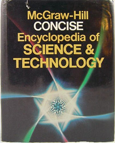 9780070454828: McGraw-Hill Concise Encyclopedia of Science & Technology