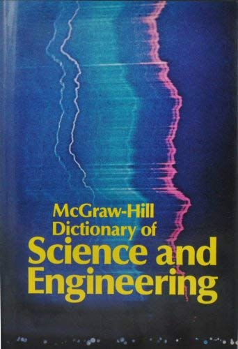 9780070454835: McGraw-Hill Dictionary of Science and Engineering