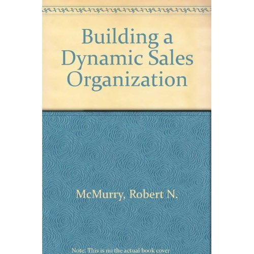 9780070454859: Building a Dynamic Sales Organization