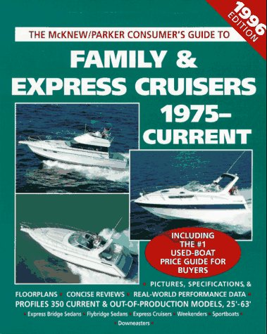 9780070454958: Family & Express Cruisers, 1975-Current: The McKnew/Parker Consumer's Guide, 1996