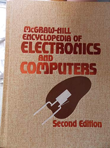9780070454996: McGraw-Hill Encyclopedia of Electronics and Computers