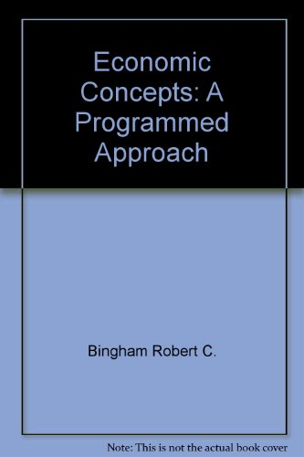 9780070455191: Economic concepts: A programmed approach