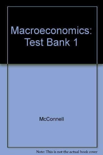 9780070455924: Macroeconomics: Test Bank 1