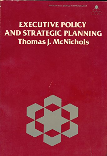 9780070456754: Executive Policy and Strategic Planning (Mcgraw-Hill Series in Management)
