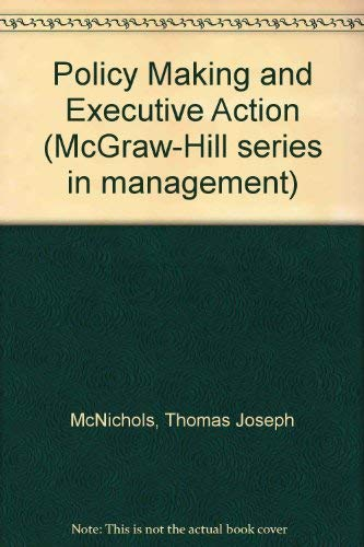 9780070456785: Policymaking and executive action (McGraw-Hill series in management)