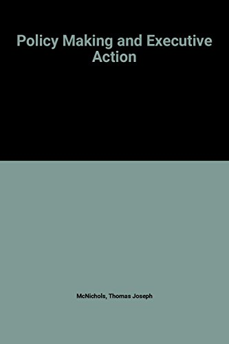 9780070456808: Policy Making and Executive Action (McGraw-Hill series in management)