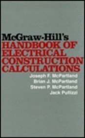 9780070456822: McGraw-Hill's Handbook of Electric Construction Calculations