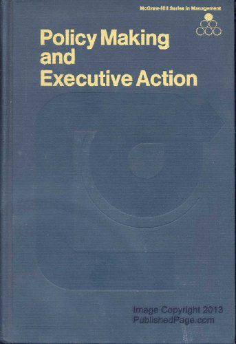 9780070456884: Policy Making and Executive Action (McGraw-Hill series in management)