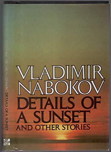 Details of a Sunset: Nabokov, Vladimir