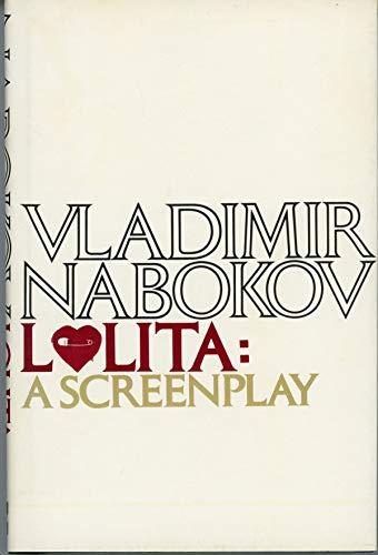 Lolita: A Screenplay by Nabokov, Vladimir Vladimirovich: Vladimir Vladimirovich Nabokov