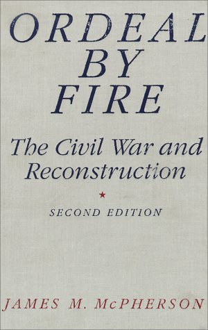 9780070458420: Ordeal by Fire: The Civil War and Reconstruction