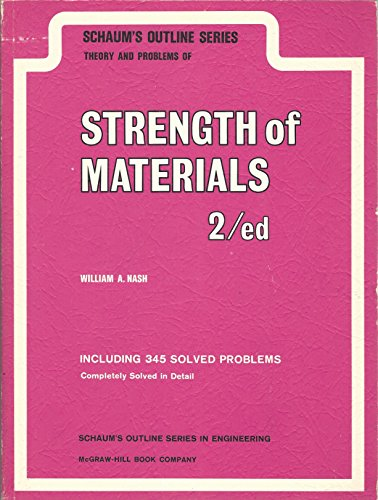 Schaum's Outline of Theory and Problems of Strength of Materials - Second Edition