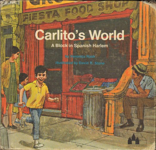 Carlito's World: A Block in Spanish Harlem.: Veronica. Nash