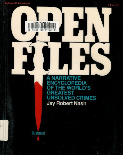9780070459076: Open Files: A Narrative Encyclopedia of the World's Greatest Unsolved Crimes