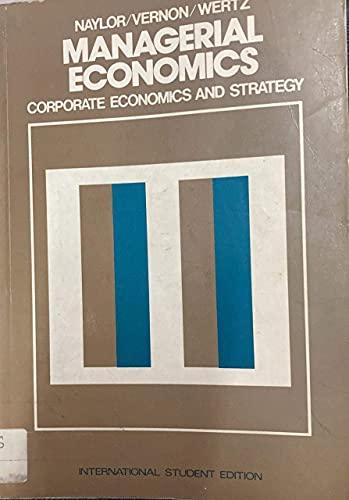 9780070459472: Managerial Economics: Corporate Economics and Strategy