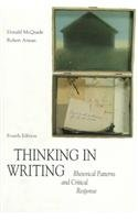 9780070459830: Thinking in Writing: Rhetorical Patterns and Critical Response