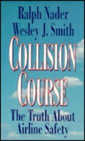 9780070459878: Collision Course: The Truth about Airline Safety