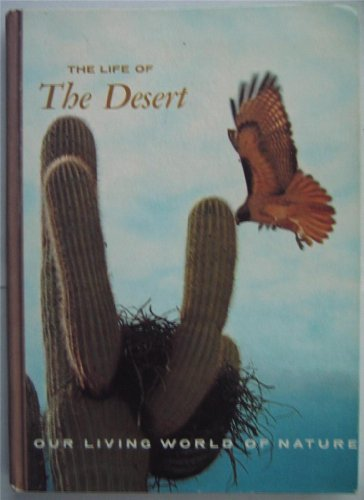 9780070460027: The life of the desert (Our living world of nature)