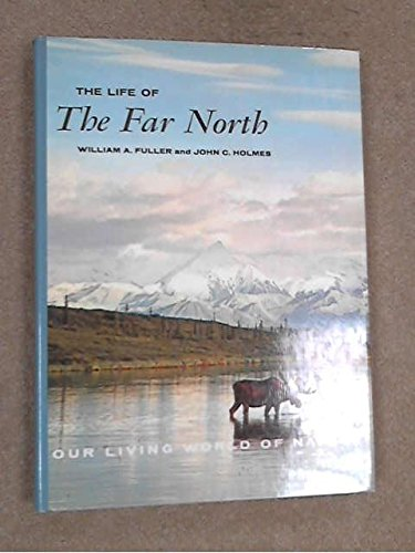 9780070460140: The Life of the Far North