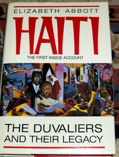 9780070460294: Haiti: The Duvaliers and Their Legacy