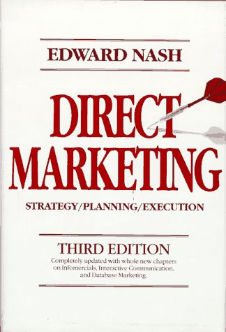 9780070460324: Direct Marketing: Strategy, Planning, Execution