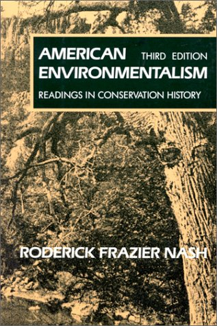 9780070460591: American Environmentalism: Readings In Conservation History