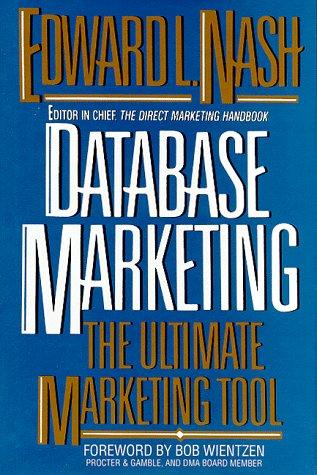 9780070460638: Database Marketing: The Ultimate Marketing Tool
