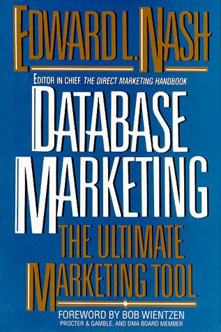 9780070460638: Database Marketing: The Ultimate Marketing Tool
