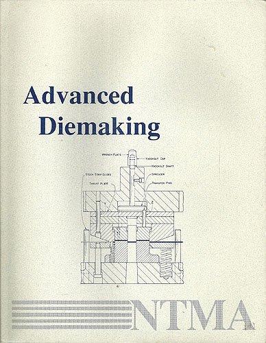 9780070460935: Advanced Diemaking (Diemaking Series)