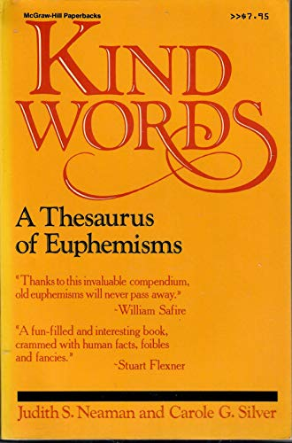 9780070461413: Kind words: A thesaurus of euphemisms