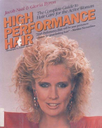 9780070461420: High Performance Hair/the Complete Guide to Hair Care for the Active Woman