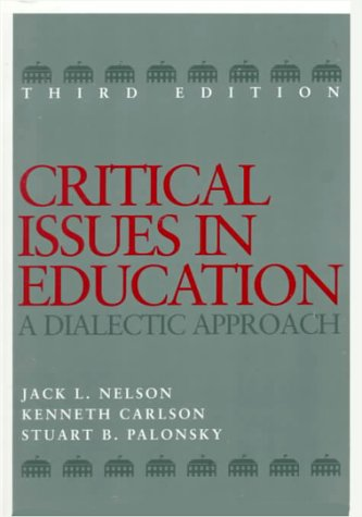 9780070462120: Critical Issues in Education: A Dialectic Approach