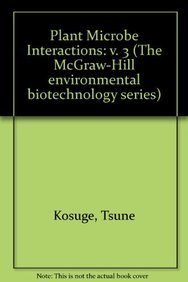 9780070462816: 3: Plant-Microbe Interactions: Molecular and Genetic Perspectives (The McGraw-Hill environmental biotechnology series)