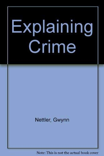 9780070462984: Explaining Crime