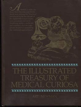 9780070463011: The Illustrated Treasury of Medical Curiosa