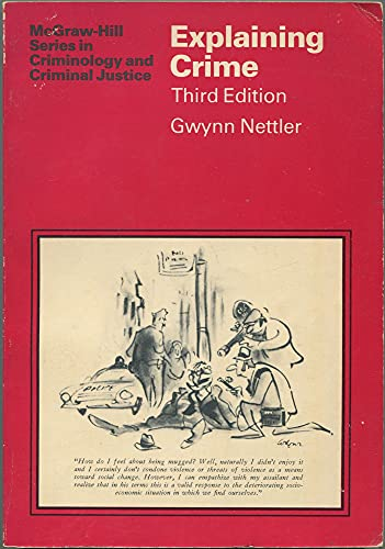 9780070463134: Explaining Crime (Mcgraw-Hill Series in Criminology and Criminal Justice)