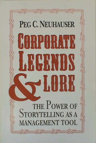 9780070463264: Corporate Legends and Lore: The Power of Storytelling As a Management Tool