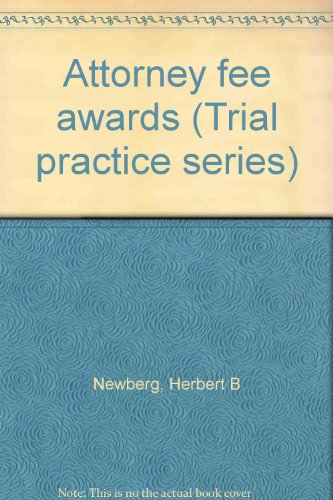 9780070463448: Attorney fee awards (Trial practice series)