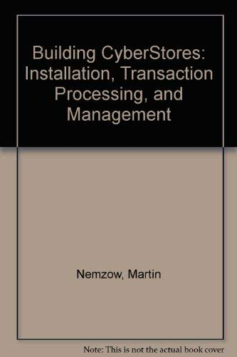 9780070463882: Building CyberStores: Installation, Transaction Processing, and Management