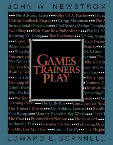 Games Trainers Play: Experimental Learning Exercises (McGraw-Hill Training Series): Scannell, ...