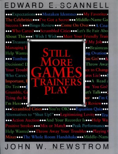 Still More Games Trainers Play (0070464278) by Scannell, Edward; Newstrom, John