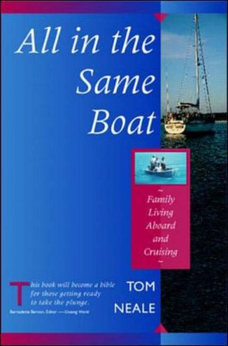 9780070464346: All in the Same Boat: Family Living Aboard and Cruising